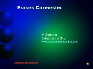 Frases Carmesim