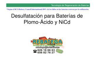 Desulfatación para Baterías de  Plomo-Ácido y NiCd