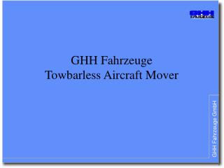 GHH Fahrzeuge Towbarless Aircraft Mover