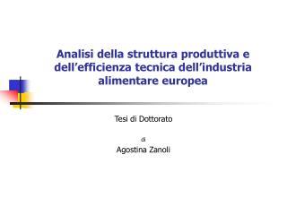 Analisi della struttura produttiva e dell'efficienza tecnica dell'industria alimentare europea