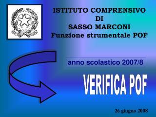 ISTITUTO COMPRENSIVO DI SASSO MARCONI Funzione strumentale POF