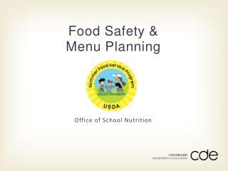 Food Safety &  Menu  Planning