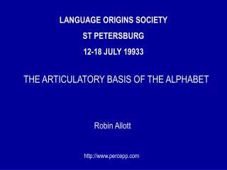 LANGUAGE ORIGINS SOCIETY ST PETERSBURG  12-18 JULY 19933