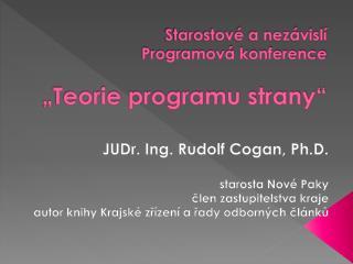 """Starostové a nezávislí Programová konference """"Teorie programu strany"""""""