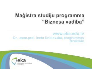 """Maģistra studiju programma  """"Biznesa vadība"""""""