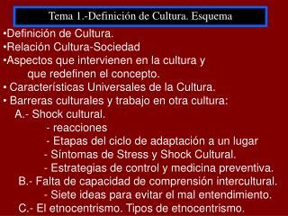 Tema 1.-Definici�n de Cultura. Esquema