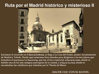 Ruta por el Madrid histórico y misterioso II