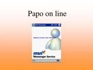 Papo on line
