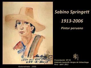 Sabino Springett 1913-2006 Pintor peruano