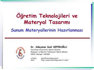 gretim Teknolojileri ve Materyal Tasarimi  Sunum Materyallerinin Hazirlanmasi