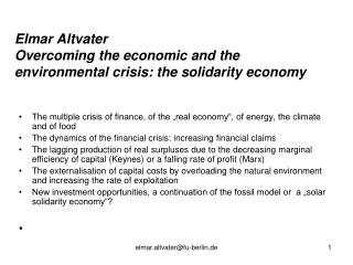 Elmar Altvater Overcoming the economic and the environmental crisis: the solidarity economy