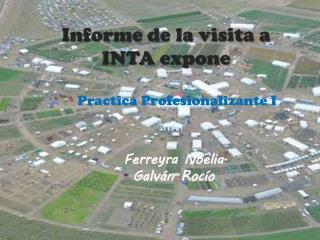 Informe de la visita a INTA expone