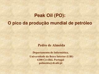 Peak Oil (PO): O pico da produção mundial de petróleo