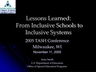 Lessons Learned:  From Inclusive Schools to Inclusive Systems