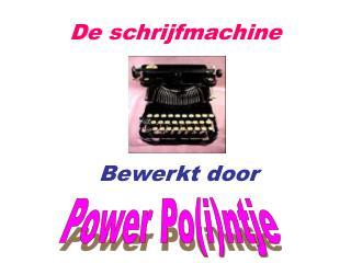 De schrijfmachine