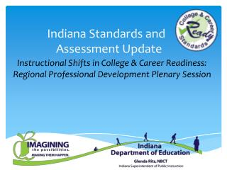 Indiana Standards and    Assessment Update
