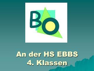 An der HS EBBS 4. Klassen