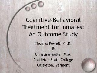 Cognitive-Behavioral Treatment for Inmates: An Outcome Study
