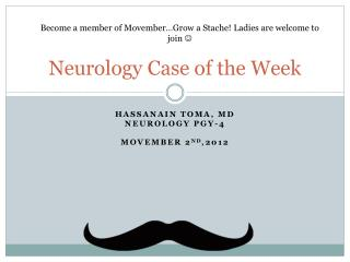 Neurology Case of the Week