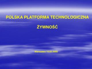 POLSKA PLATFORMA TECHNOLOGICZNA ŻYWNOŚĆ