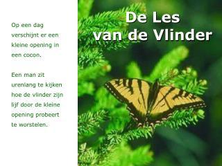 De Les  van de Vlinder