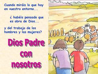 Dios Padre con nosotros