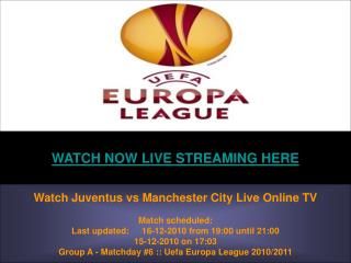 Watch Juventus vs Manchester City Live Online HD VIDEO