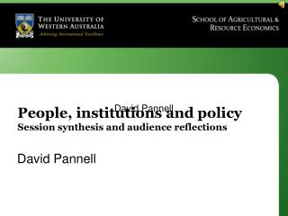 People, institutions and policy Session synthesis and audience reflections