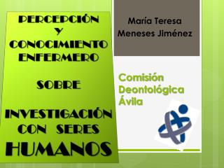 Comisión Deontológica  Ávila