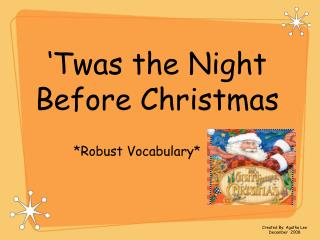 �Twas the Night Before Christmas