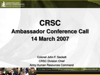 CRSC Ambassador Conference Call 14 March 2007