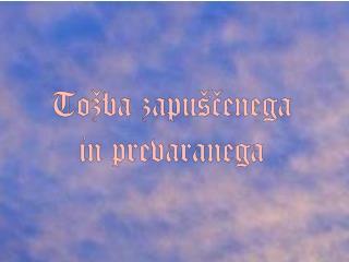 Poslušaj, o Bog, mojo molitev,  ne skrivaj se pred mojo prošnjo!