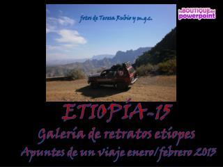 ETIOPÍA-15 Galería de retratos etíopes