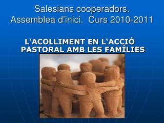 Salesians cooperadors.  Assemblea d'inici.  Curs 2010-2011