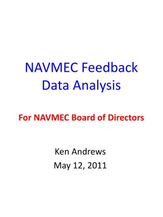 NAVMEC Feedback  Data Analysis For NAVMEC Board of Directors