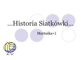 �Historia Siatk�wki�