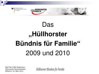 """Das  """"Hüllhorster  Bündnis für Familie"""" 2009 und 2010"""