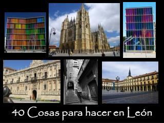 40 Cosas para hacer en León