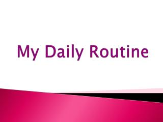 My Daily Routine