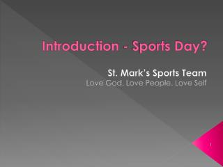 Introduction - Sports Day?