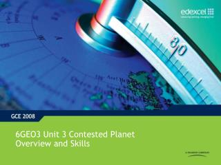 6GEO3 Unit 3 Contested Planet Overview and Skills