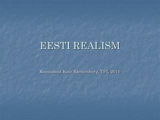 EESTI REALISM