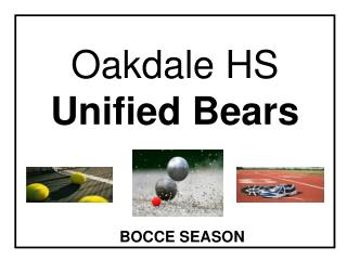 Oakdale HS Unified Bears