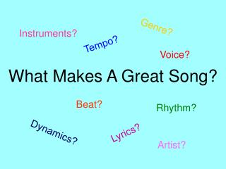 What Makes A Great Song?