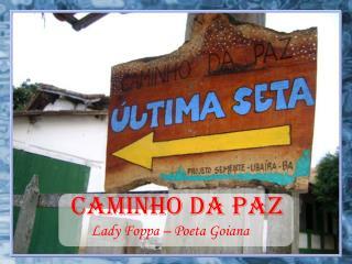 CAMINHo DA PAZ