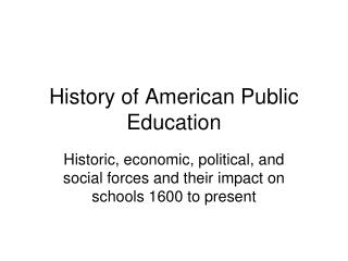 History of American Public Education