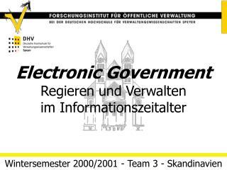 Electronic Government Regieren und Verwalten im Informationszeitalter