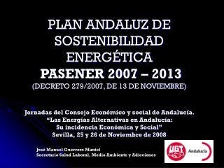 Jos� Manuel Guerrero Mantel Secretario Salud Laboral, Medio Ambiente y Adicciones