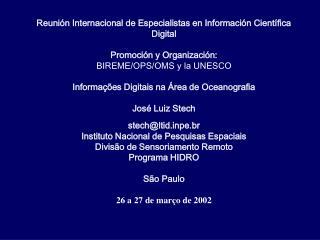 Reunión Internacional de Especialistas en Información Científica Digital Promoción y Organización: