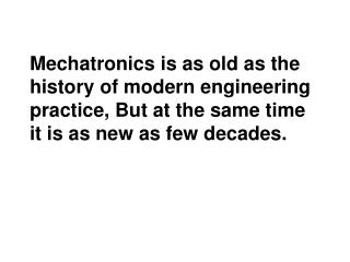 ' Mecha ' should be understood as the widest aspects of mechanical engineering,